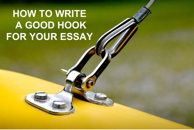 Good hooks for english essays