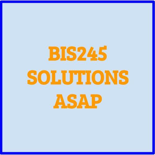 Bis245 assignment help